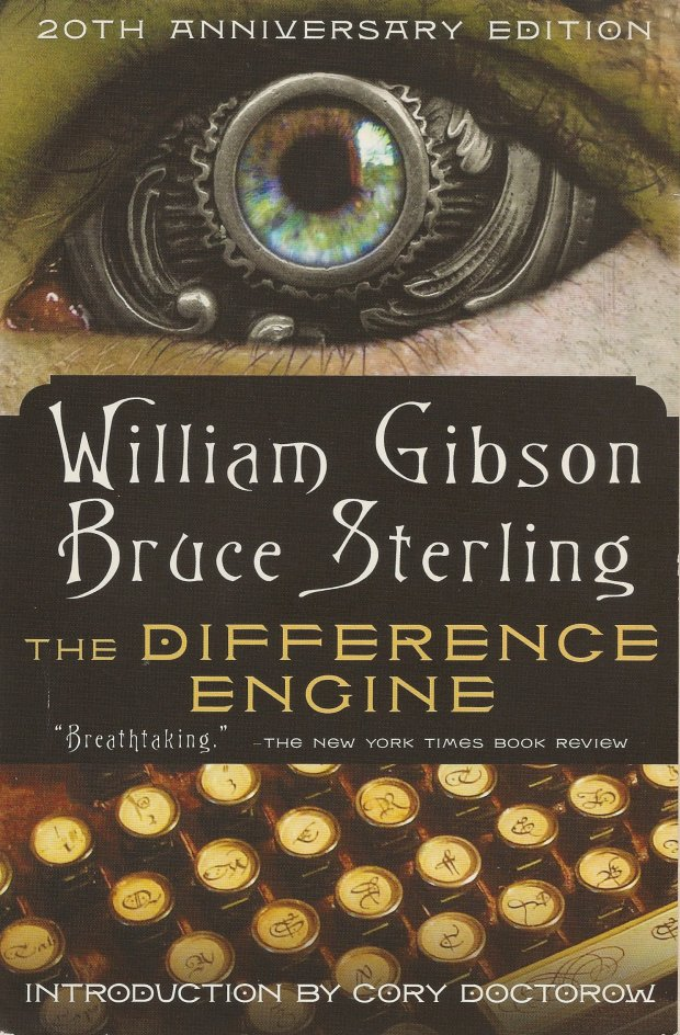 The Difference Engine, by William Gibson and Bruce Sterling (1990)