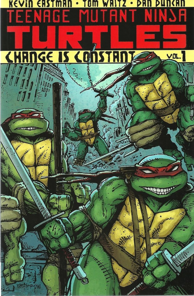 Teenage Mutant Ninja Turtles: Change Is Constant, Vol. 1 (2012)