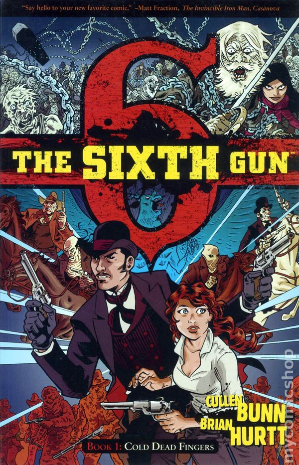 The Sixth Gun - Book One: Cold Dead Fingers (2011)